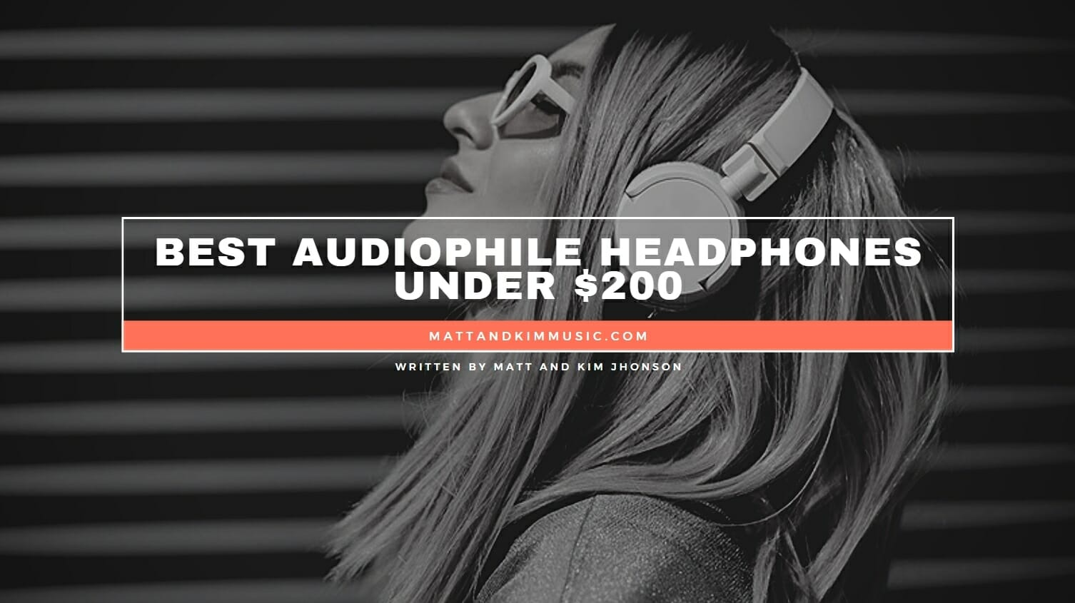 Best Audiophile Headphones Under 200