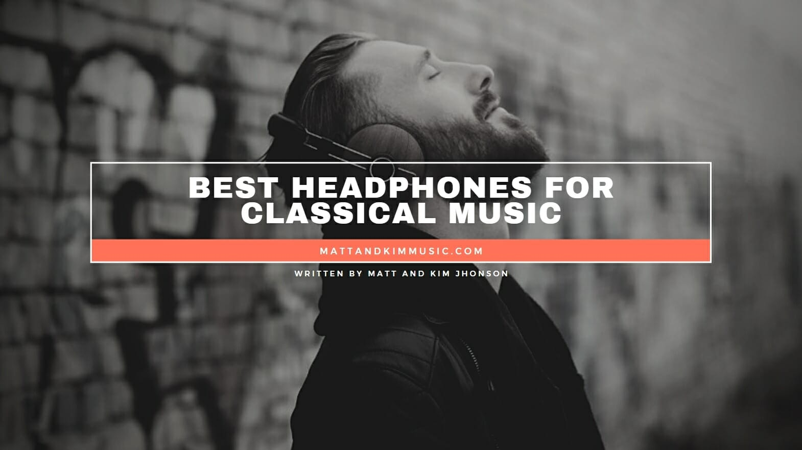 Best Headphones For Classical Music
