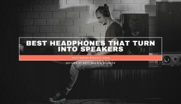 Best Headphones That Turn Into Speakers
