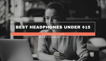 Best Headphones Under $15