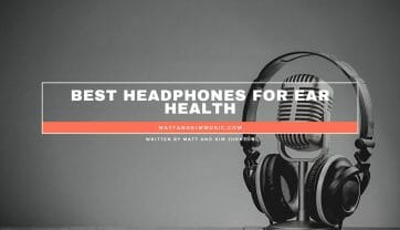 Best Headphones for Ear Health