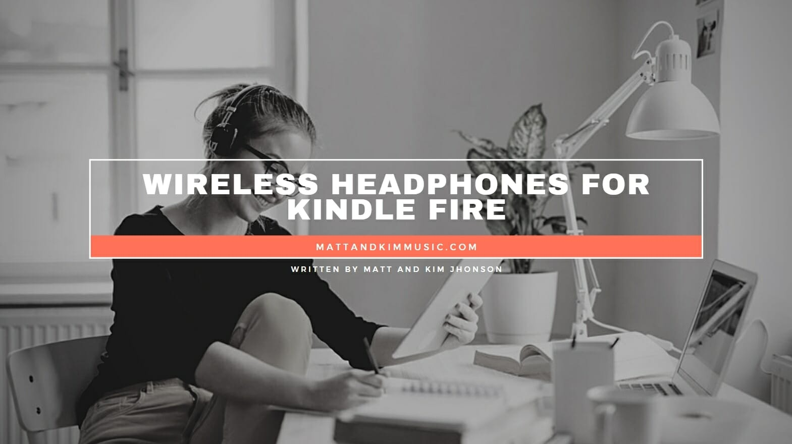Wireless Headphones for Kindle Fire