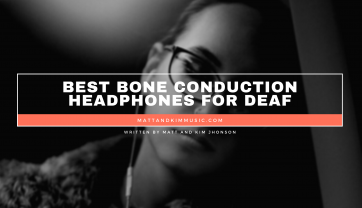 Best Bone Conduction Headphones For Deaf