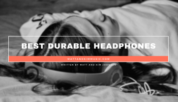 Best Durable Headphones