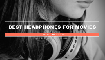 Best Headphones for Movies