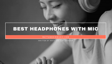 Best Headphones with Mic