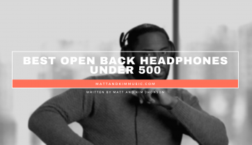 Best Open Back Headphones Under 500