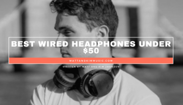Best Wired Headphones Under 50