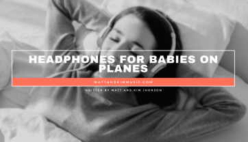 Headphones for Babies on Planes