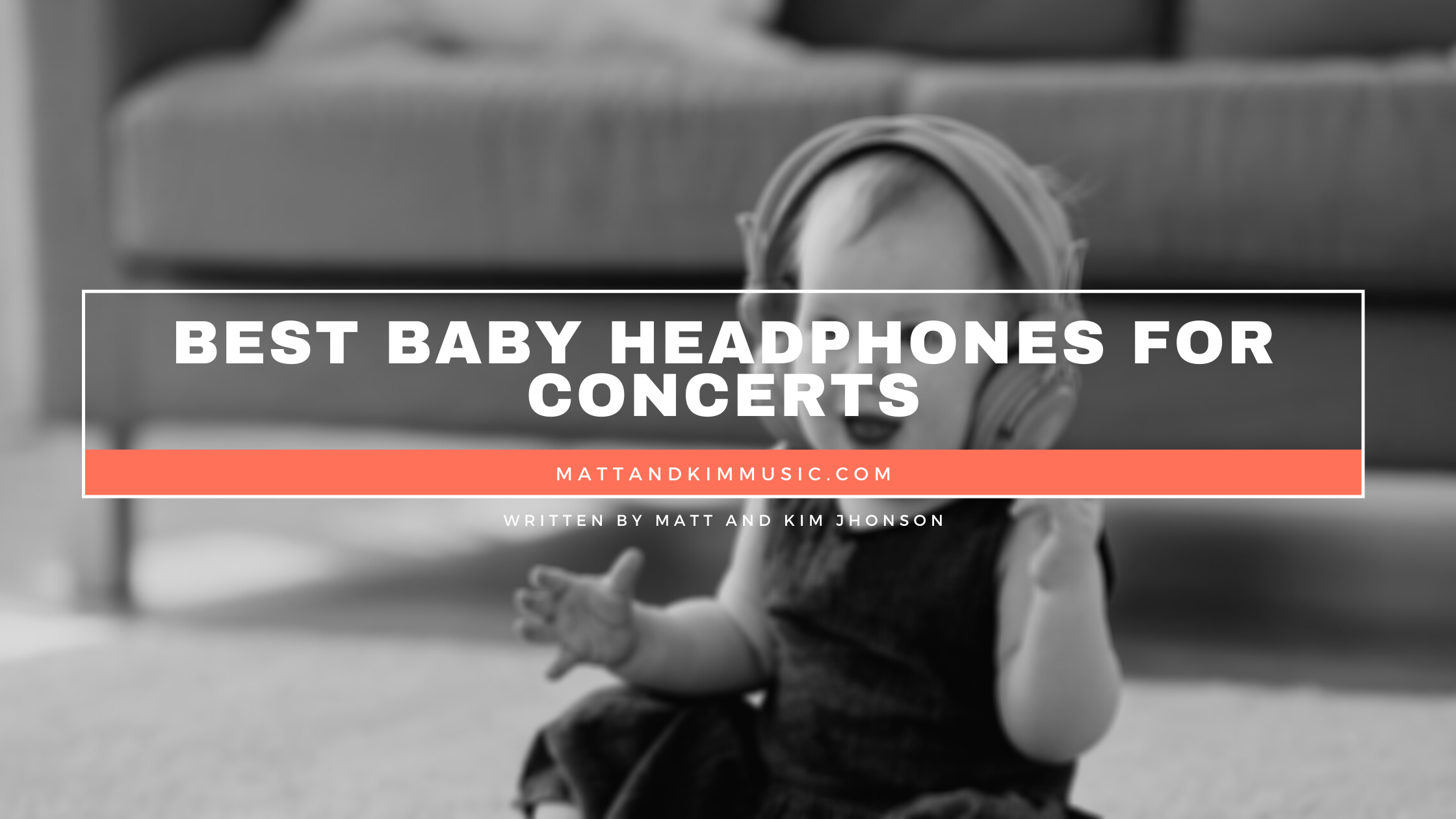 best baby headphones for concerts