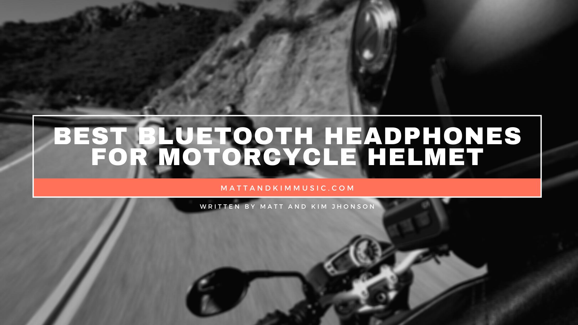 best bluetooth headphones for motorcycle helmet