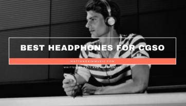 Best Headphones For CGSO