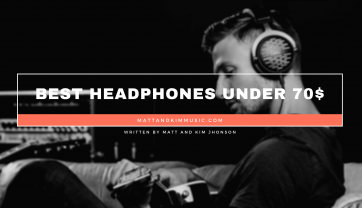 Best Headphones Under 70