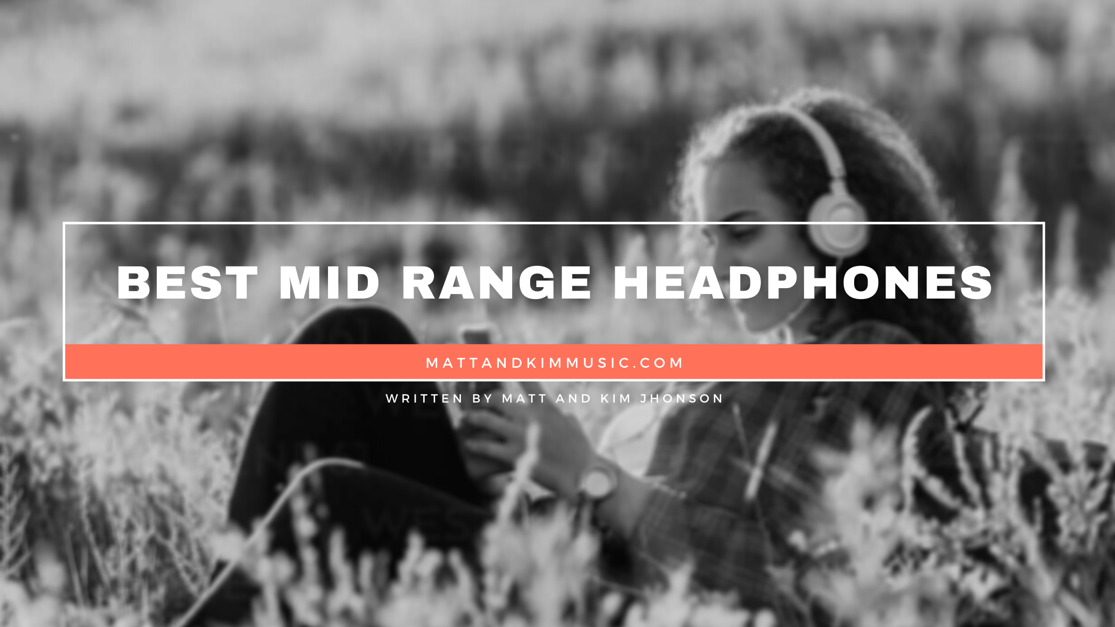 best mid range headphones