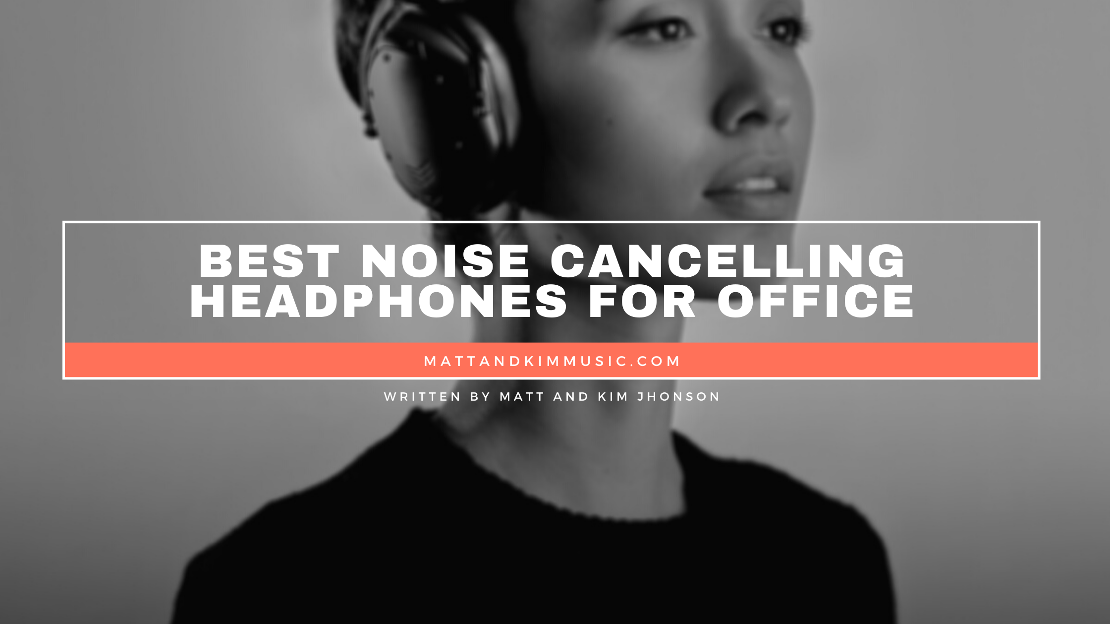 best noise cancelling headphones for office