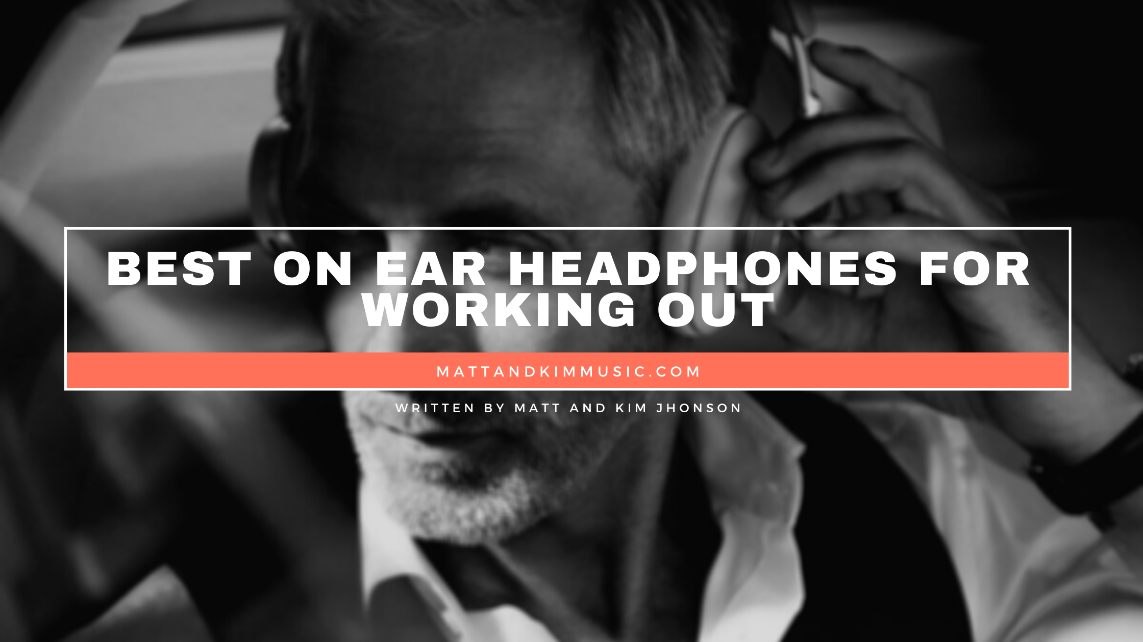 best on ear headphones for working out