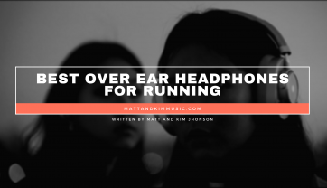 Best Over Ear Headphones For Running