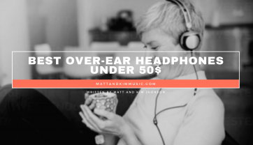 Best Over-Ear Headphones Under 50