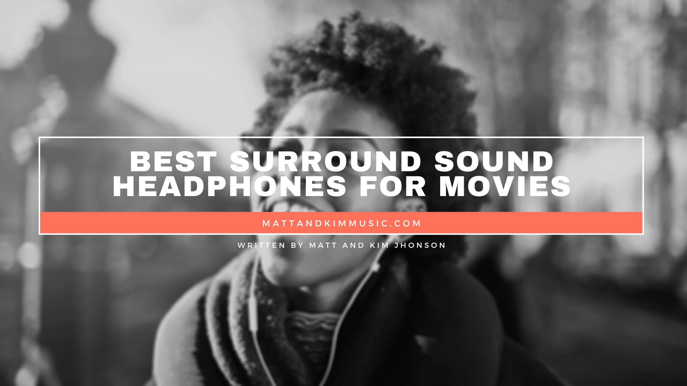 best surround sound headphones for movies