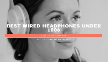 Best Wired Headphones Under 100