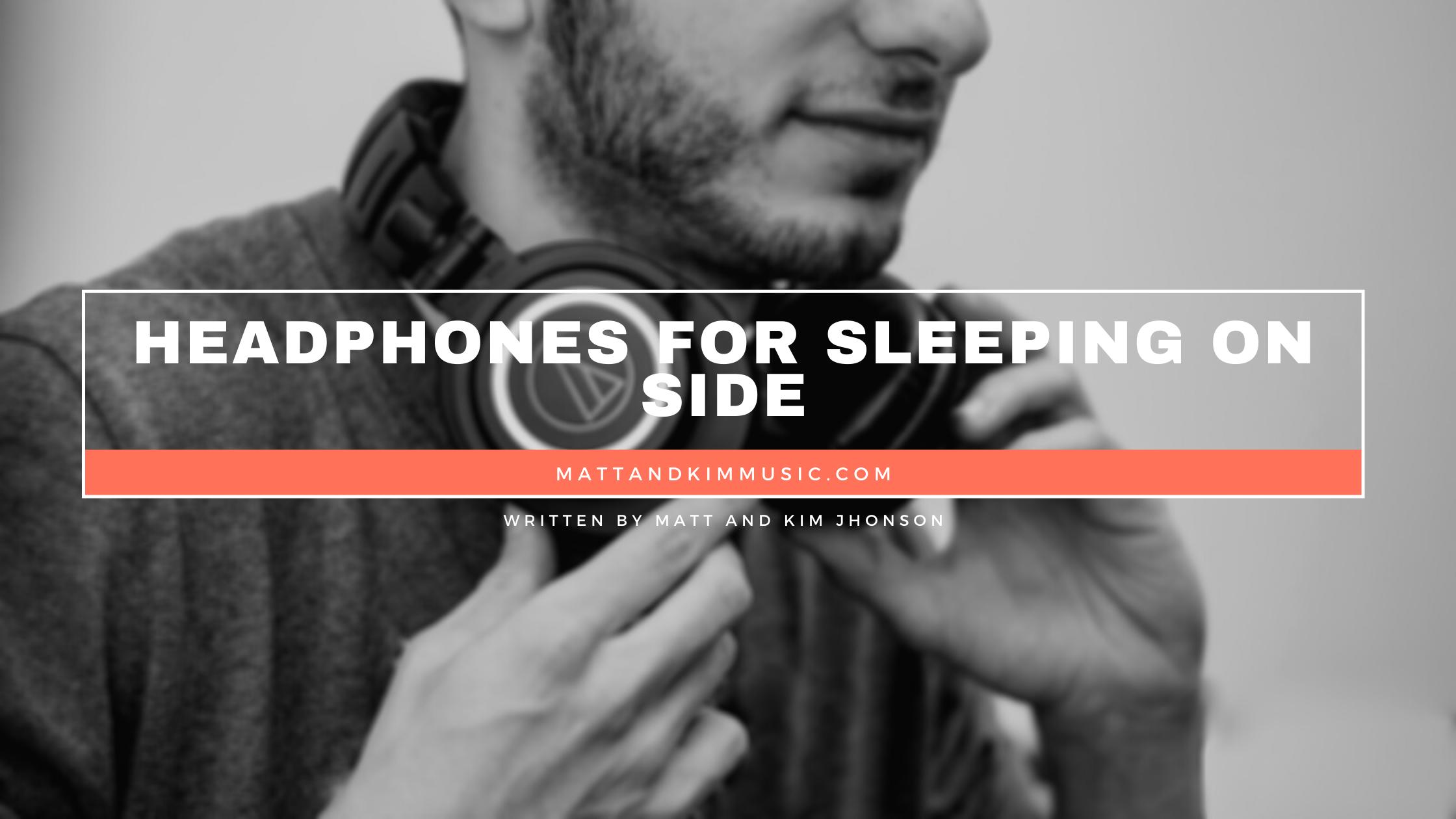 headphones for sleeping on side