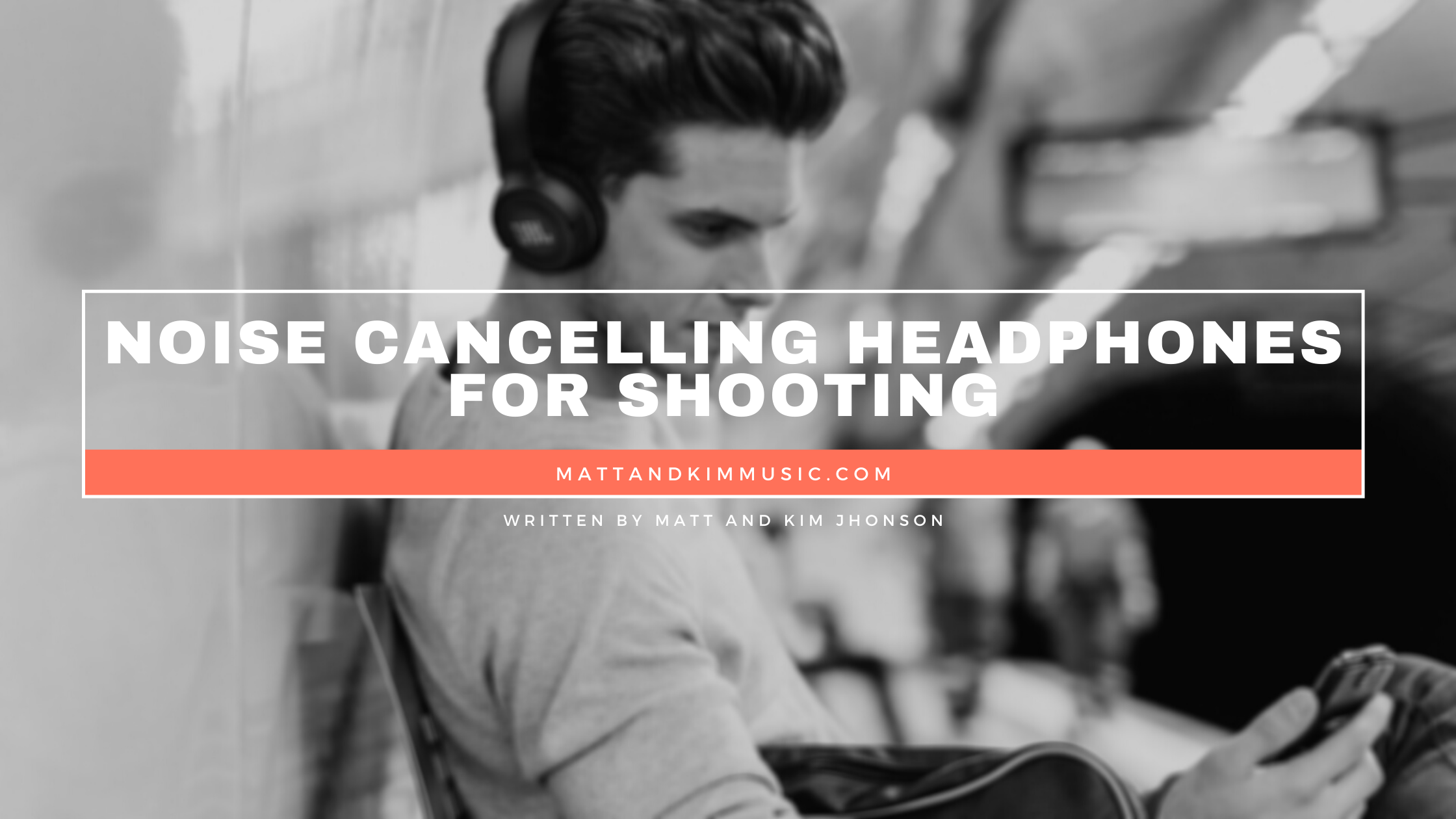 noise cancelling headphones for shooting