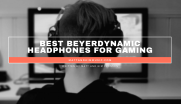 Best Beyerdynamic Headphones for Gaming