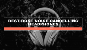 Best Bose Noise Cancelling Headphones