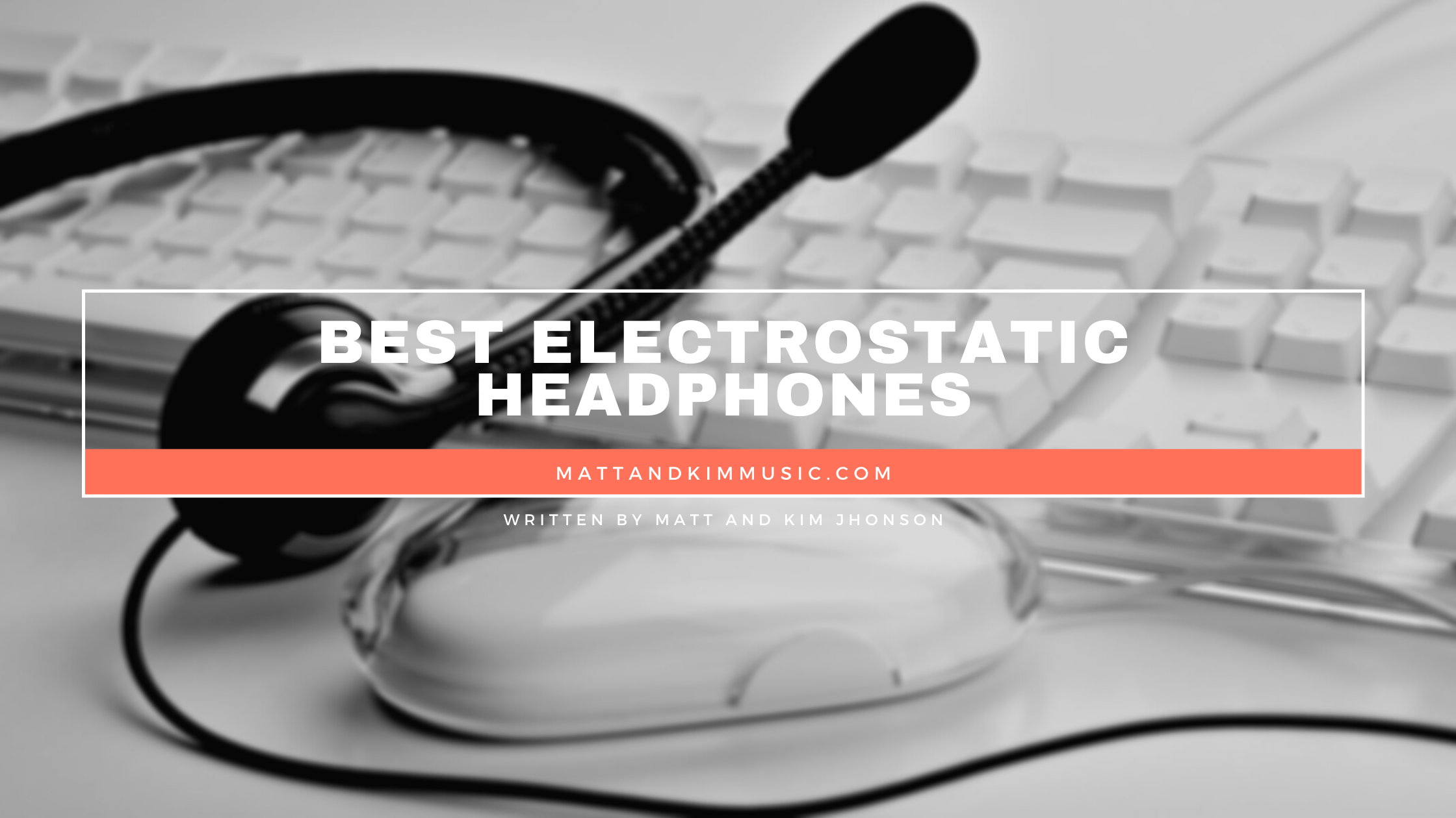 best electrostatic headphone