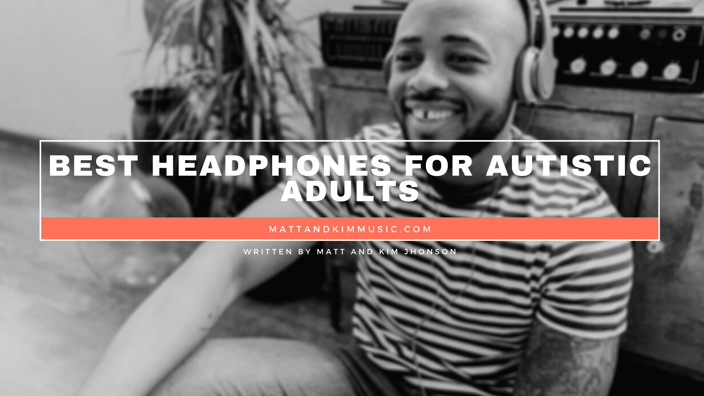 best headphone for autistic adults
