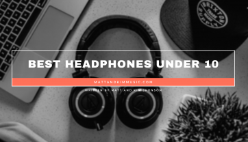 Best Headphones Under 10
