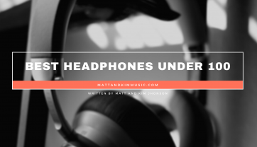 Best Headphones Under 100