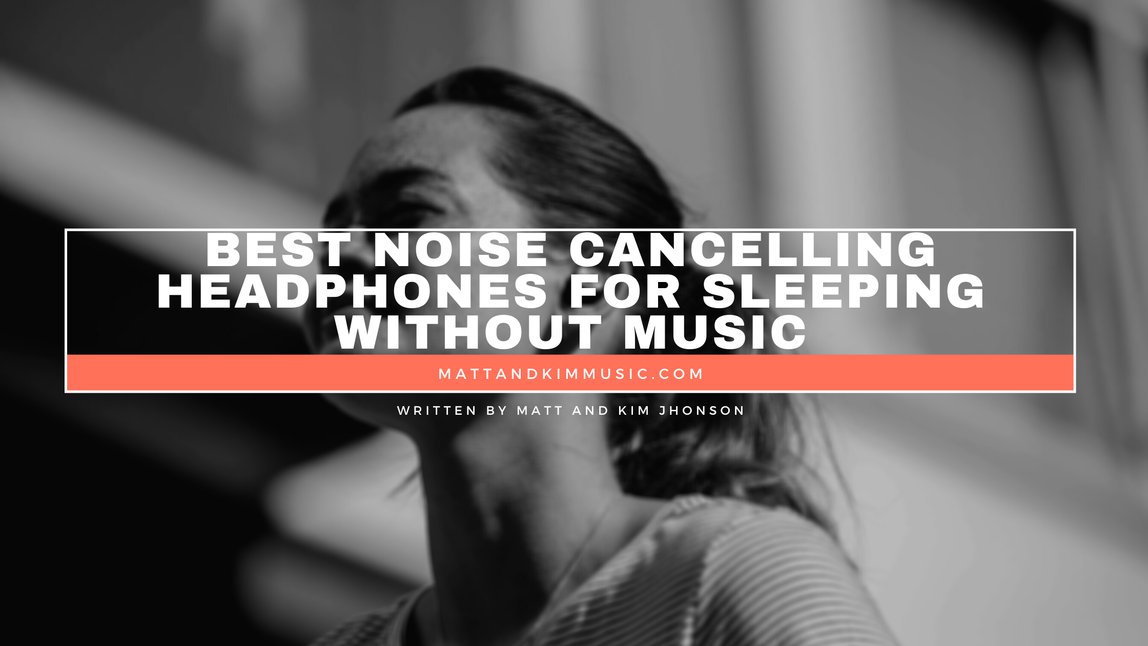best noise cancelling headphones for sleeping without music
