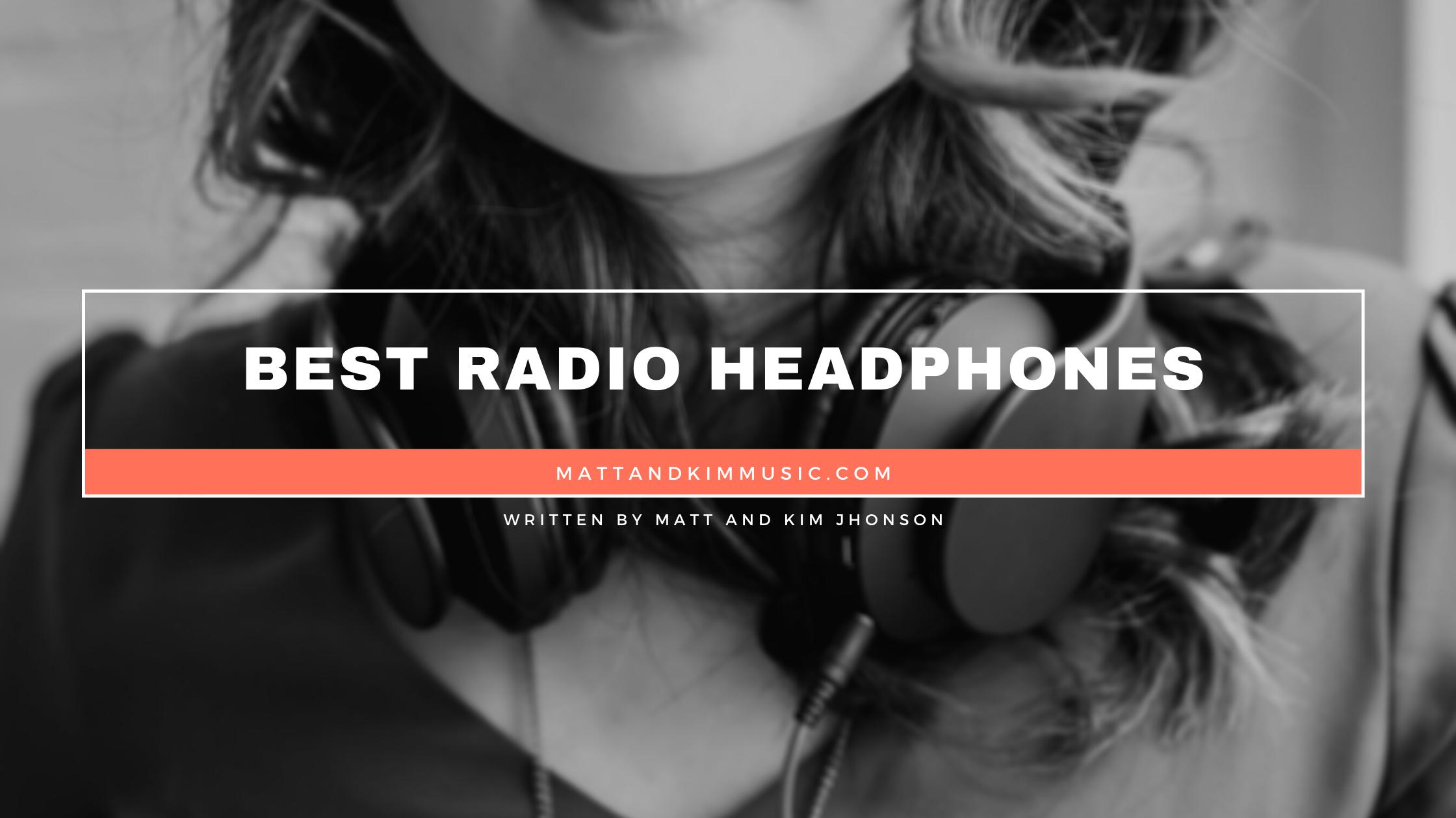 best radio headphones