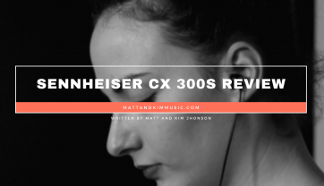 Sennheiser CX 300S Review