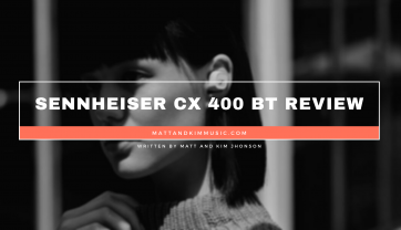 Sennheiser CX 400 BT Review