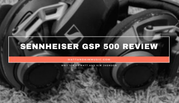Sennheiser GSP 500 Review