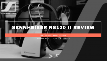 Sennheiser RS120 II Review